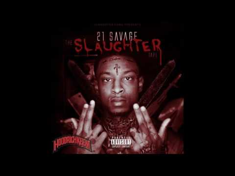 21 Savage - Slaughter Tape (Mixtape)