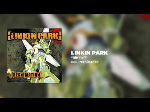 Клип Linkin Park - [Riff Raff]