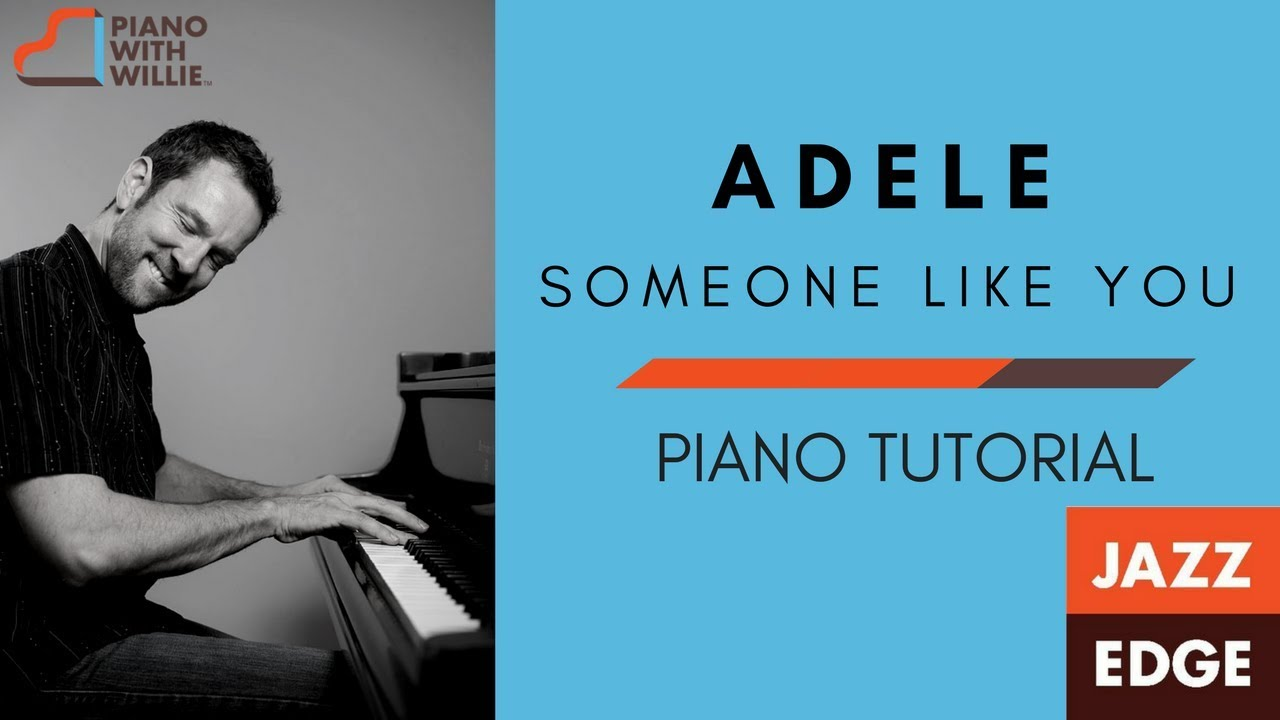 Learn to play adele someone like you piano tutorial by learn to play adele someone like you piano tutorial by jazzedge baditri Image collections