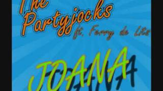 Partyjocks ft. Ferry de Lits - Joana ( Partyjocks Remix )