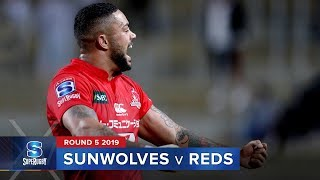 Sunwolves v Reds | Super Rugby 2019 Rd 5 Highlights