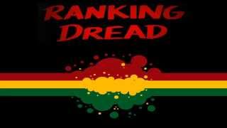 Ranking Dread - General (High Pressure Sound System) [HQ]