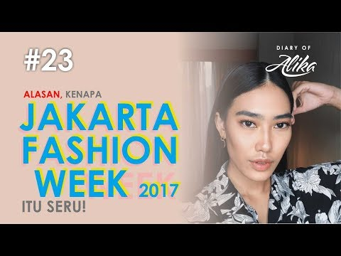 JAKARTA FASHION WEEK 2017!