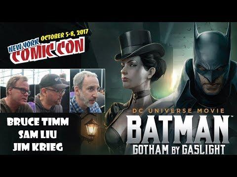 NYCC 2017: Batman Gotham by Gaslight Roundtable interview with Bruce Timm, Sam Liu and Jim Krieg