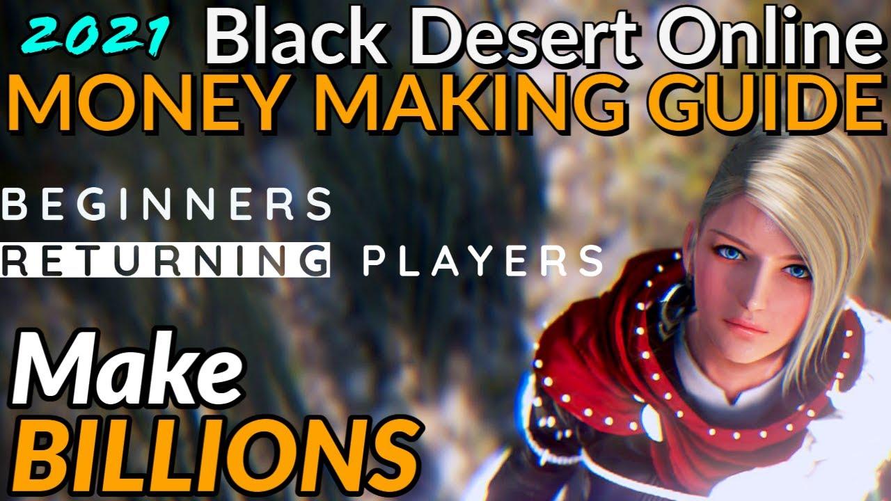 Black Desert Online Money Making Guide 2020 - EARN BILLIONS - ft. Beginner and Returning Players
