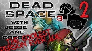 DEAD SPACE 3 [Dodger's View] w/ Jesse Part 2