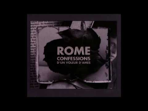 Rome - Confessions d'un voleur d'ames [Full Album] thumb