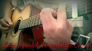 Download Siti Badriah - Lagi Syantik FingerStyle Cover