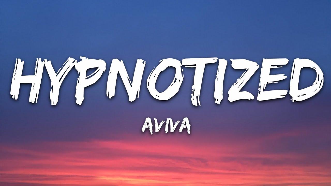 Download AViVA - HYPNOTIZED (Lyrics)