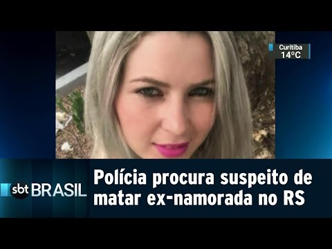 Polícia procura suspeito de matar ex-namorada de 24 anos no RS | SBT Brasil (13/08/18)