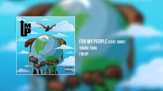 Young Thug ft. Duke - For MY People