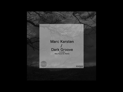 Mark - Dark Groove (Max Rosardo Remix)