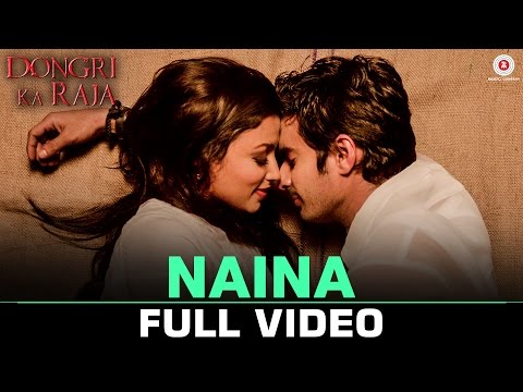 Naina - Full Video | Dongri Ka Raja |...