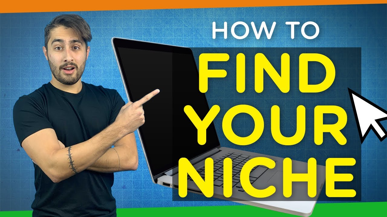 How to Find Your Niche   2021