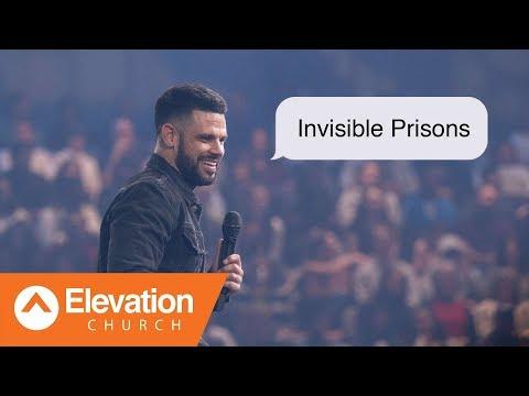 Invisible Prisons  Maybe God - Pastor Steven Furtick