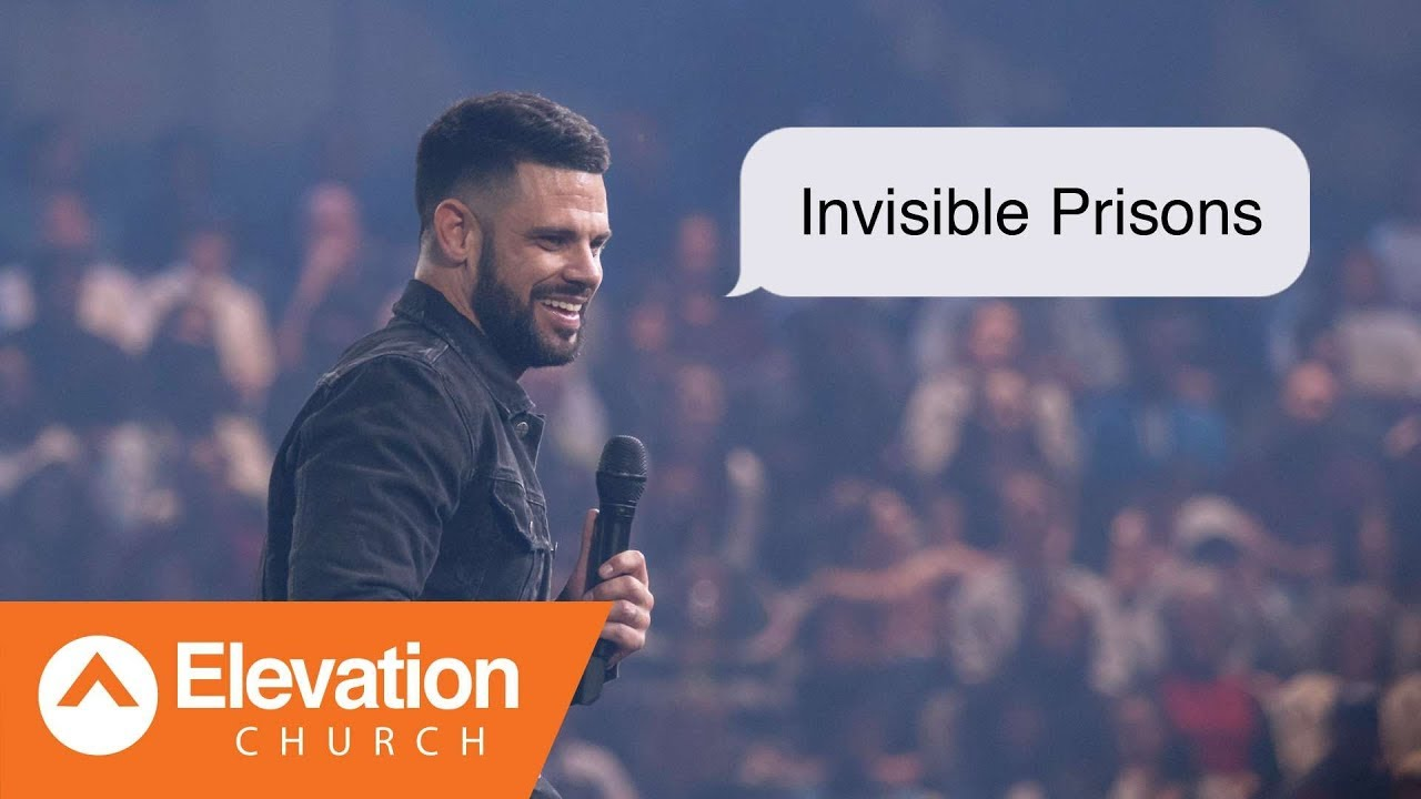 Invisible Prisons | Maybe: God | Pastor Steven Furtick