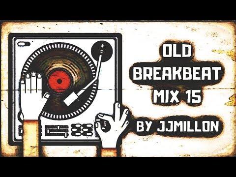 Old Breakbeat Mix 15 Remember Break Music