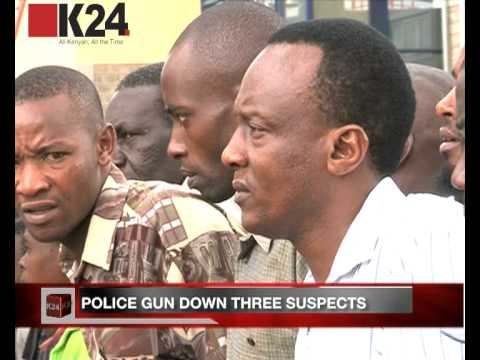 3 suspects shot dead in Buru Buru Estate