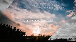 Now Available! Grace Revolution—Experience The Power To Live Above Defeat