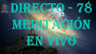 DIRECTO 78 - MEDITACIÓN GUIADA -- CALMAR LA MENTE