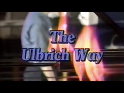 The Ulbrich Way Part 1