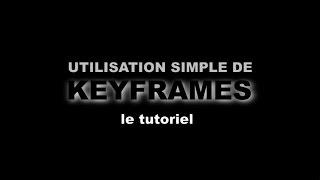 Comment utiliser les keyframes avec Magix Video deluxe Tutoriel MVD
