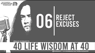 40 Life Wisdom at 40 #6: REJECT EXCUSES