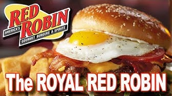 "Red Robin ""ROYAL RED ROBIN BURGER"" with WrecklessEating & SeanBrotherton @WrecklessEating"