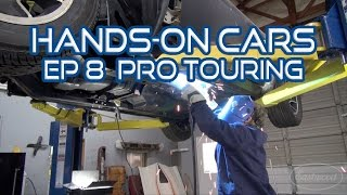 How To Install Frame Ties, Pro Touring, Burnouts & ElastiWrap on Hands-On Cars 8 - Eastwood