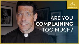 The Danger of Complaining
