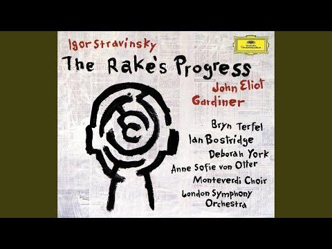 "Stravinsky: The Rake's Progress / Act 1/Scene 2 - ""Come, Tom"""