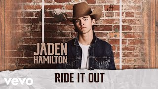 Jaden Hamilton Ride It Out