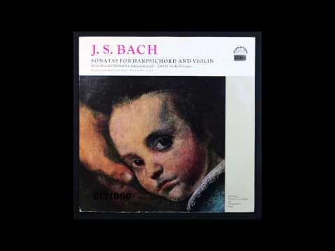 Bach, Sonatas for harpsichord and violin No 4,5,6BWV 1017 Zugana Ruzickova, harpsichord ,Josef Suk,