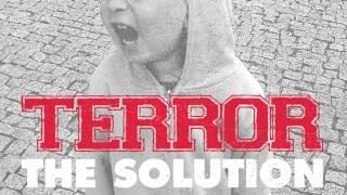 Terror - The Solution