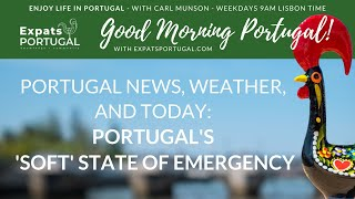 Portugal's 'Soft' State of Emergency? Let's take a look... screenshot 4