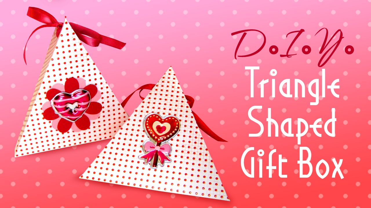 How To Make A Triangle Shaped Gift Box Valentine S Day And Other