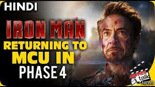 IRON MAN Is Back In MCU PHASE 4  [Explained In Hindi]
