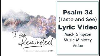 PSALM 34 (Taste and See) LYRICS - The Brooklyn Tabernacle Choir