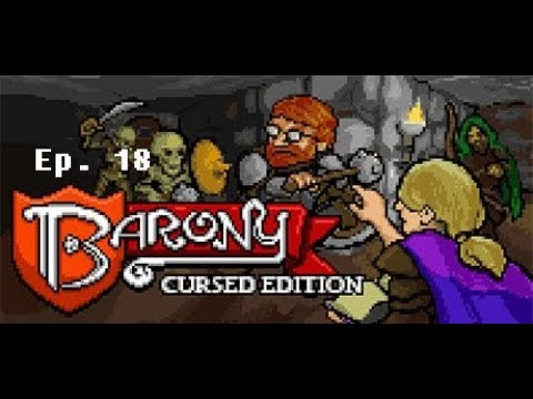 Let's Play: Barony: Ep. 18: W/ TheMrMortensen and One_Free_Man: DODGING BOULDERS