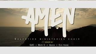 Amen by Salvation Ministry ( Cover by MarvC, GUC, Eva and Queen).