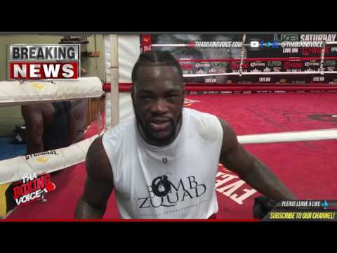 "Deontay Wilder: Gerald Washington Selection Over Luis Ortiz and Jarrell Miller ""You Blew It Not Me."""