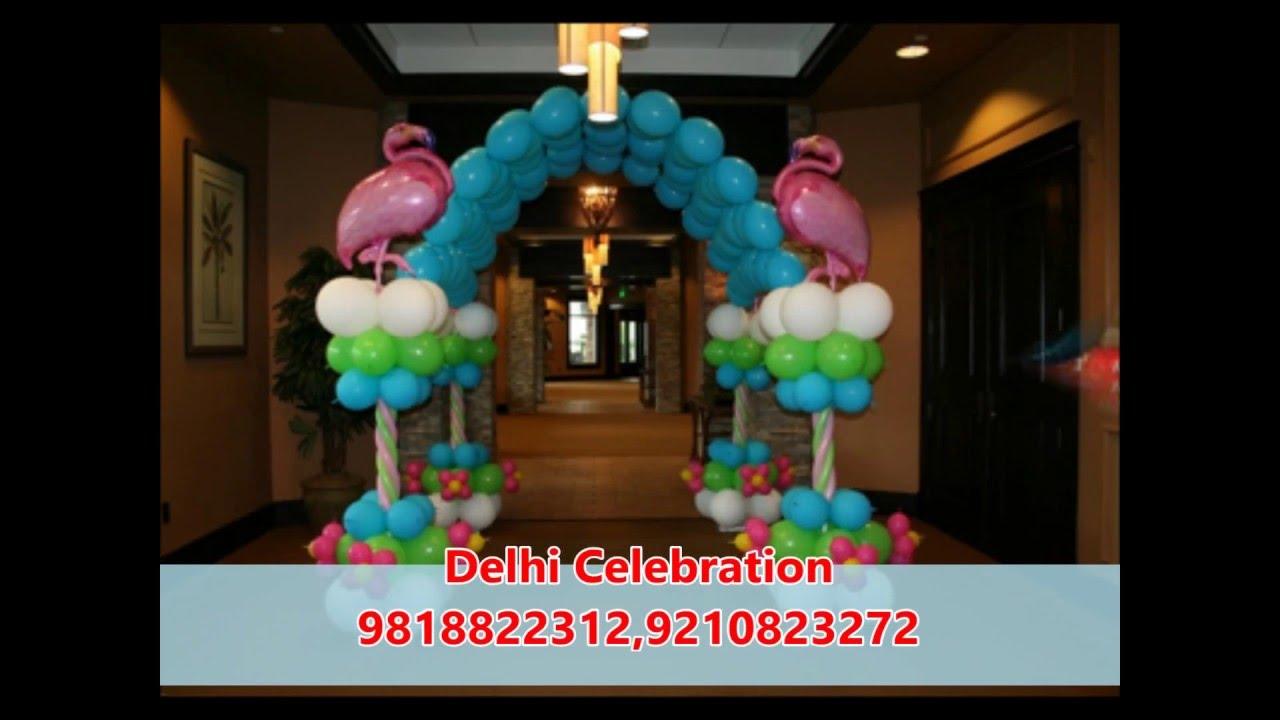 Birthday Balloon Decoration In Delhi Balloon Decoration In Delhi