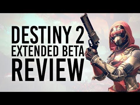 Did Destiny 2 Beta Live Up to the HYPE?