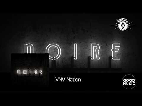 VNV Nation - 05. Collide [NOIRE]