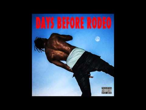 Travi$ Scott - Backyard [Days Before Rodeo]