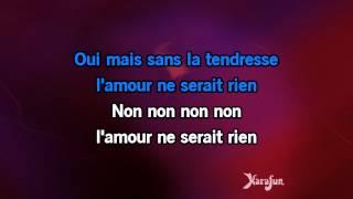 Karaoké La tendresse - Bourvil *