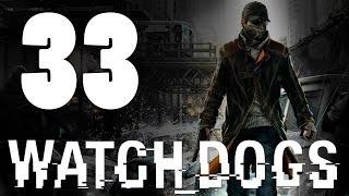 Watch Dogs - Прохождение игры на русском [#33] PlayStation 4