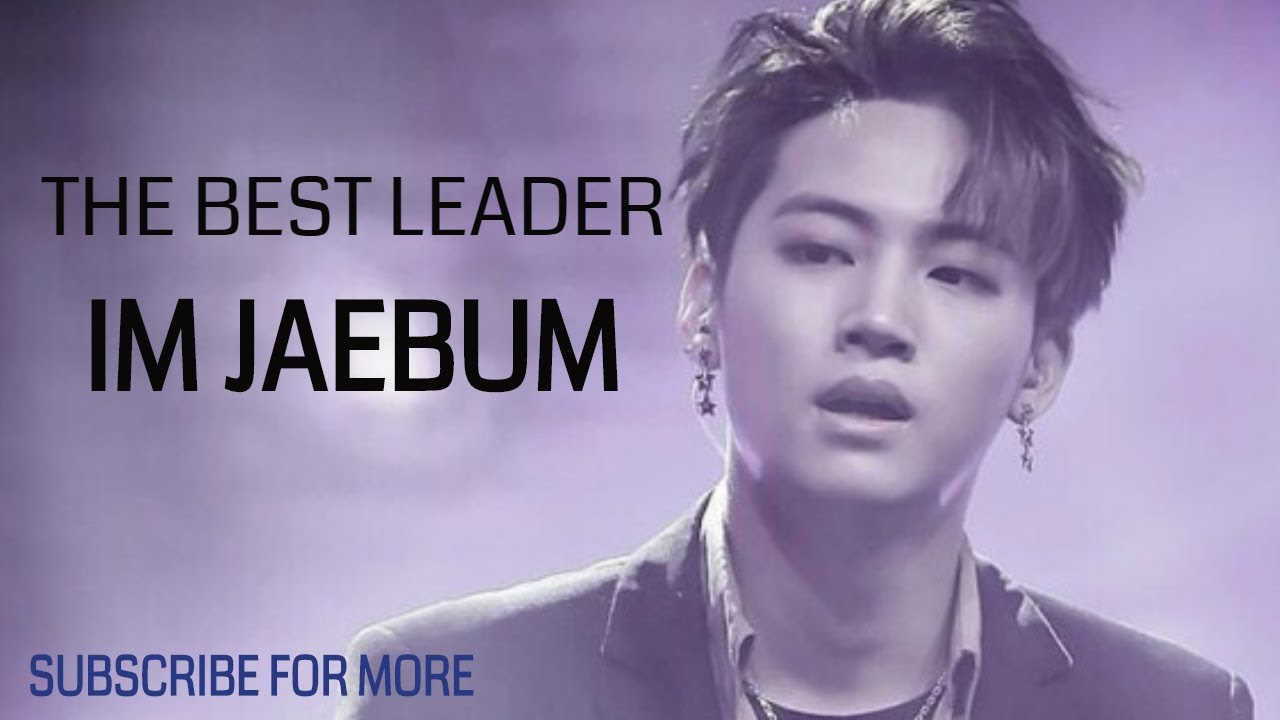 [GOT7] THE BEST LEADER IM JAEBUM