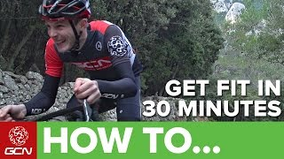 How To Get Fit In Only 30 Minutes