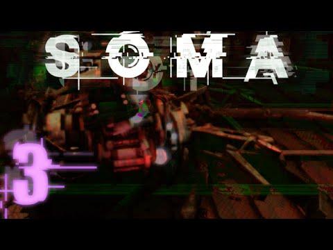 CARL?! | SOMA - Part 3